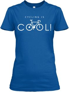 Cycling Is Cool Royal Women's T-Shirt