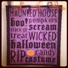 I made this Halloween sign with my Cricut Expressions and the Collages cartridge.