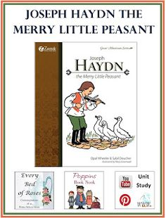 Every Bed of Roses: Joseph Haydn {Composer Study - Poppins Book Nook} Piano Lessons, Music Lessons, Teaching Music, Teaching Kids, Music Activities For Kids, Music Education, Music Class, Montessori Homeschool, Music Lesson Plans