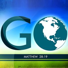 Therefore go and make disciples of all nations, baptizing them in the name of the Father and of the Son and of the Holy Spirit…