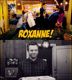 Community, Roxanne!