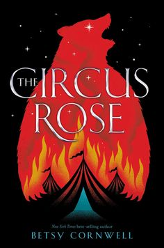 The Circus Rose by Betsy Cornwell: January 2020 by Clarion Books Ya Books, Good Books, Books To Read, Nex York, Matilda, Beautiful Book Covers, Best Book Covers, Wattpad, Fantasy Books