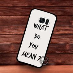 What Do You Mean Lyrics Song Justin Bieber - Samsung Galaxy S7 S6 S5 Note 7 Cases & Covers