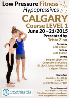 HYPOPRESSIVES/LOW PRESSURE FITNESS level 1 certification CALGARY June/2015