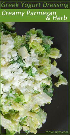 Greek Yogurt Salad Dressing: Creamy Parmesan Herb. This dressing is SO easy to make and tastes amazing.