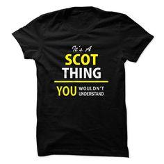 Its a SCOT thing, you wou... #Personalized #Tshirt #nameTshirt