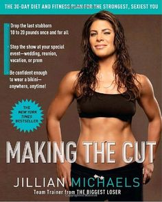 Making the Cut: The 30-Day Diet and Fitness Plan for the Strongest, Sexiest You $5.25