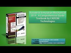 Autodesk Simulation Mechanical 2014 for Designers book by CADCIM Technol...