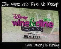 2016 Wine and Dine 10k Recap #WineDine10k #WineDineHalf #LumieresChallenge