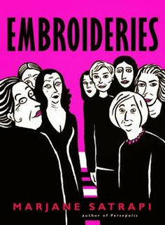 """""""Embroideries"""" Marjane Satrapi 