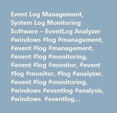 Event Log Management, System Log Monitoring Software – EventLog Analyzer #windows #log #management, #event #log #management, #event #log #monitoring, #event #log #monitor, #event #log #monitor, #log #analyzer, #event #log #monitoring, #windows #eventlog #analysis, #windows #eventlog #analyzer, #windows #event #logs, #windows #event #viewer, #windows #security #logs, #windows #application #logs, #windows #logs, #windows #event #manager, #windows #log #analysis…