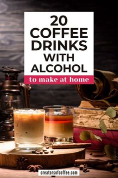 Make great coffee drinks with alcohol at home for any occasion with our list of the best alcoholic coffee drinks recipes. We share 20 easy receipes for coffee cocktails, iced coffee drinks with alcohol, homemade coffee liqueur recipes and more! Alcoholic Coffee Drinks, Healthy Coffee Drinks, Cold Coffee Drinks, Coffee Drink Recipes, Espresso Drinks, Liquor Drinks, Alcohol Drink Recipes, Coffee Cocktails, Wine Cocktails
