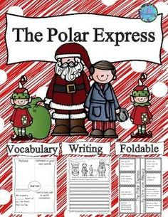 Polar Express: The Polar Express by Chris Van Allsburg is a delightful story and this activity includes a Polar Express comprehension foldable, Polar Express vocabulary graphic organizers and Polar Express common core aligned writing activities with rubrics.