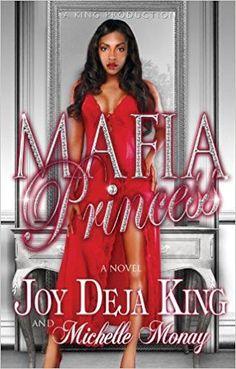 Mafia Princess Paperback by Joy Deja King ,Michelle Monay
