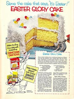 """Serve the cake that says, 'It's Easter!'"" Great vintage ad showing a lovely layer cake with white icing covered in coconut and some jelly beans on top.  Mom used to make this."