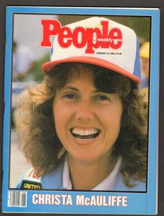 Christa McAuliffe- gone way too soon. Such a shame ; People Magazine, Challenger Explosion, Christa Mcauliffe, Space Shuttle Challenger, Army Wives, My Generation, February 10, Vintage Magazines, How To Memorize Things