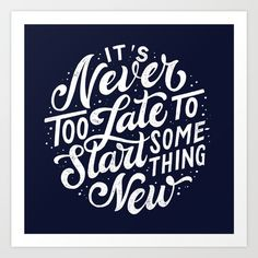 'it's never too late to start something new' by Tobias Saul