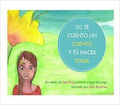 PEQUEfelicidad: LAS 10 TÉCNICAS INFALIBLES PARA ENCONTRAR LA SERENIDAD DEL NIÑO Chico Yoga, Kindle, Pilates Video, Yoga For Kids, Vinyasa Yoga, Children's Literature, Asana, Childrens Books, Have Fun