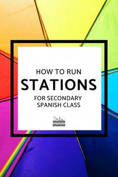 Stations in Spanish Class - Srta Spanish