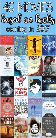 Add these books to your 2017 Reading List! 46 Movies Based on Books coming in 2017. Read it before you watch it! Which one are you the most excited about?