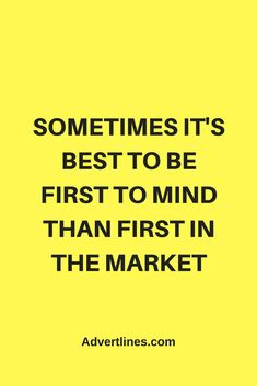 Sometimes it's best to be first to mind than first in the market.  #SocialMedia  #Digital  #Strategy  #blogging #bloggingtip #marketingtip #marketing #Cardiff