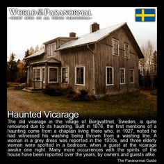 Haunted Vicarage - Borgvattnet, Sweden - 'World of the Paranormal' are short… Real Haunted Houses, Creepy Houses, Most Haunted, Haunted Places, Abandoned Places, Creepy Facts, Creepy Stuff, Creepy Things, Creepy Stories