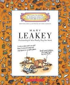 Mary Leakey: Archaeologist Who Really Dug Her Work on www.amightygirl.com