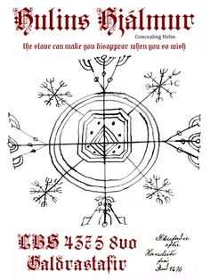 """I've been asked recently about the Icelandic Magical Stave called Hulinhjálmur (or else written as Hulins Hlálmur or often written omitting the accent over """"a""""). This symbol can be found in 3 manuscripts, Lbs 4375, Einkaeign Rún, and Galdraskræða..."""