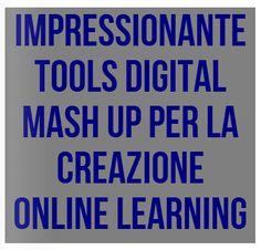 Strumenti digitali Mash Up Tools per la creazione di  Learning digital Content