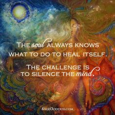 Silence the mind Soul Quotes, Wisdom Quotes, Words Quotes, Wise Words, Life Quotes, Happiness Quotes, Friend Quotes, Quotes Quotes, Awakening Quotes