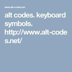 alt codes. keyboard symbols. http://www.alt-codes.net/