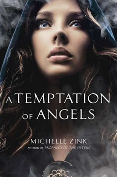 Temptation of Angels by Michelle Zink