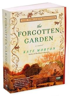 """""""The Forgotten Garden"""" ... A story that weaves together whimsy, mystery and wonderful characters to keep you reading 'til the last page.  Loved it!"""