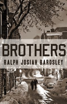 their own private demons - Brothers by Ralph Josiah Bardsley