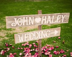 Outdoor wedding sign to put at the corner at the end of our driveway to let people know where the reception is.