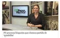 PT processa blogueira que chamou partido de 'quadrilha' : http://blogs.estadao.com.br/fausto-macedo/pt-processa-blogueira-de-cuiaba-por-danos-morais/