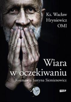 Katolik nie musi stać w opozycji wobec współczesności – przekonuje ks. Wacław Hryniewicz w szczerej i głębokiej dyskusji z Justyną Siemienowicz. Książka jest pierwszym tak kompleksowym przedstawieniem poglądów wybitnego teologa. Można ją też czytać jako swoisty przegląd palących dla katolików kwestii. Blond, Movie Posters, Movies, Bible, Dots, 2016 Movies, Popcorn Posters, Movie, Films