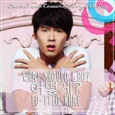 "A phrase we often heard in k- drama- ""What Should I do?"" in Korean. #learn #Korean"