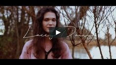 Lacey Daisy - By Angela Huizer #Videography
