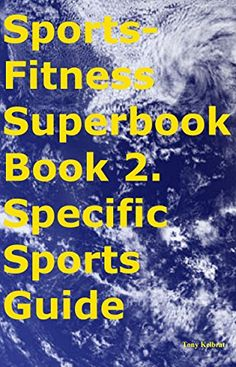 Sports-Fitness Superbook Book 2. Specific Sports Guide (English Edition)