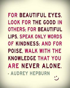A powerful quote from Audrey Hepburn.