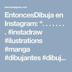 "EntoncesDibuja en Instagram: "". . . . . . . . #instadraw #ilustrations #manga #dibujantes #dibujante #lápiz #pencils #pencildrawing #artista #artists #artis #creative…"""