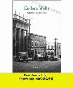 Cuentos completos/ Complete Short Stories (Spanish Edition) (9788426416599) Eudora Welty , ISBN-10: 8426416594  , ISBN-13: 978-8426416599 ,  , tutorials , pdf , ebook , torrent , downloads , rapidshare , filesonic , hotfile , megaupload , fileserve