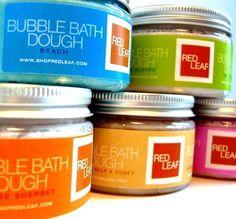 Bubble Bath Dough $12.00 for 9 oz.  Ingredients: Sodium Bicarbonate, Glycerin, Cream of Tartar, Sodium Lauryl Sulphoacetate, Sweet Almond Oil, Essential Oils