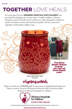 "This is the charitable cause warmer for Scentsy's new Fall & Winter catalog. Scentsy will donate $8 to the Shriners Hospital with the purchase of every ""Love Heals"" warmer! https://KristinJoy.scentsy.us"