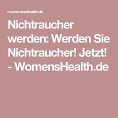 Nichtraucher werden: Werden Sie Nichtraucher! Jetzt! - WomensHealth.de {Für Gesundheitstipps|Rund um die Gesundheit|Wertvolle Tipps} unter Interessante-dinge.de