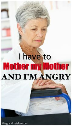 Having to Mother My Mother - Alzheimer Care Giving - TGIF - This Grandma is Fun I have to mother my mother and I'm angry.<br> I have to mother my mother and I'm angry. Alzheimer Care, Dementia Care, Alzheimer's And Dementia, Understanding Dementia, Mental Health Illnesses, Aging Parents, Elderly Care, Health And Fitness Tips, Caregiver