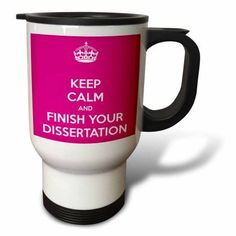 3dRose Keep calm and finish your dissertation. Pink., Travel Mug, 14oz, Stainless Steel