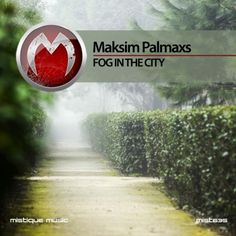 Maksim Palmaxs​ - Fog In The City EP AVAILABLE AT Beatport​, iTunes​, Juno Download​, Spotify​, Deezer​, Qobuz​, Google Play​, Amazon.com​ and more...  https://www.beatport.com/release/fog-in-the-city/1936033  https://itunes.apple.com/us/album/fog-in-the-city-single/id1192700259?app=itunes&ign-mpt=uo%3D4  http://www.junodownload.com/products/maksim-palmaxs-fog-in-the-city/3319199-02/  http://www.deezer.com/album/14997707