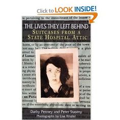 10 people who entered a state hospital and spent life there... stories told backward from the contents of their suitcases
